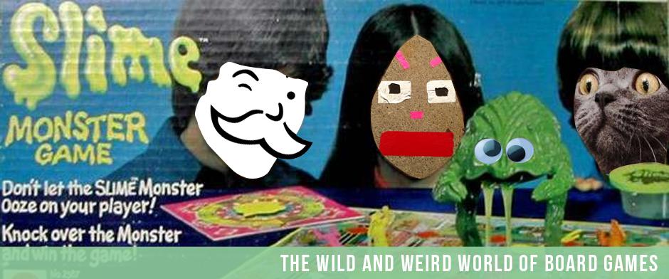 Weird Board Games